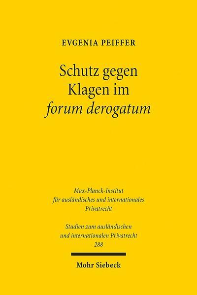 Schutz gegen Klagen im forum derogatum - Coverbild