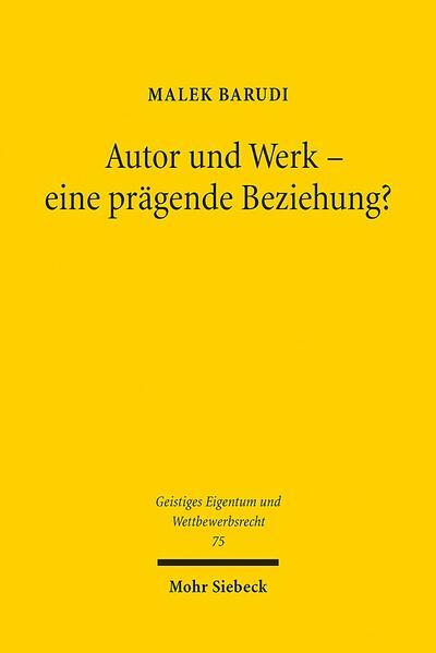 Autor und Werk - eine prägende Beziehung? - Coverbild