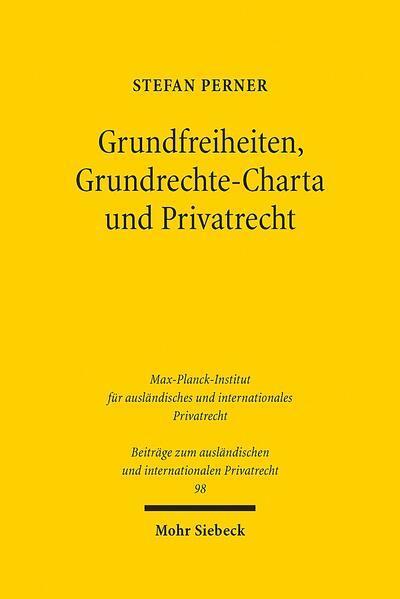 Grundfreiheiten, Grundrechte-Charta und Privatrecht - Coverbild