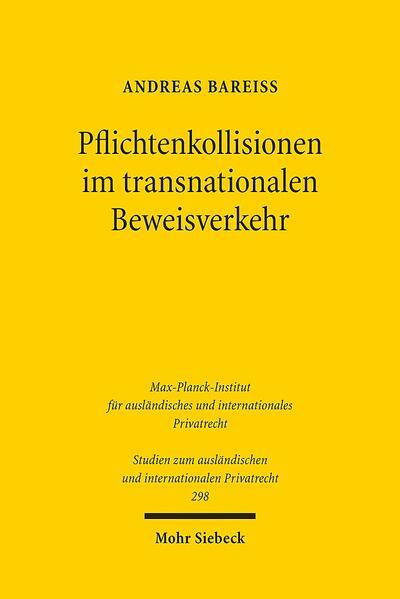 Pflichtenkollisionen im transnationalen Beweisverkehr - Coverbild
