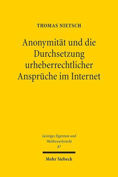 Anonymität und die Durchsetzung urheberrechtlicher Ansprüche im Internet - Coverbild