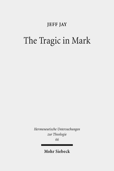 The Tragic in Mark - Coverbild