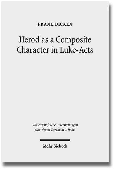 Herod as a Composite Character in Luke-Acts - Coverbild
