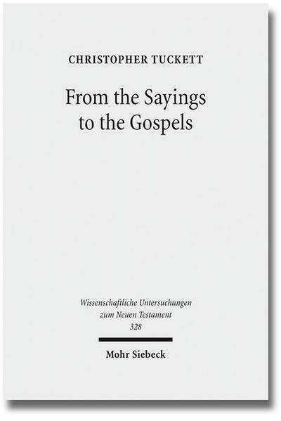 From the Sayings to the Gospels - Coverbild