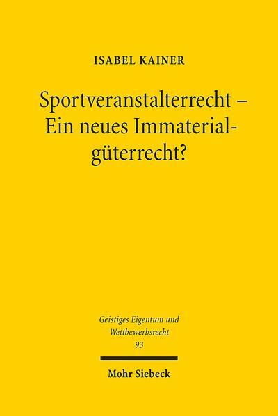 Sportveranstalterrecht - Ein neues Immaterialgüterrecht? - Coverbild