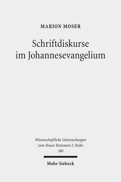 Download Schriftdiskurse im Johannesevangelium Epub Kostenlos
