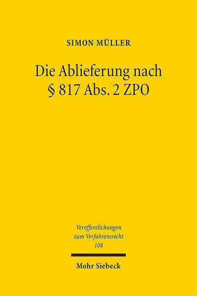 Die Ablieferung nach § 817 Abs.2 ZPO - Coverbild