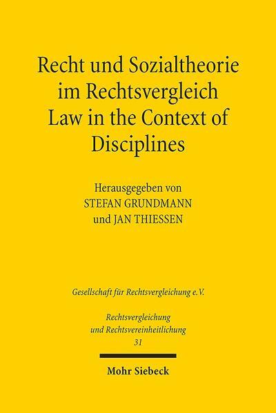Recht und Sozialtheorie im Rechtsvergleich / Law in the Context of Disciplines - Coverbild