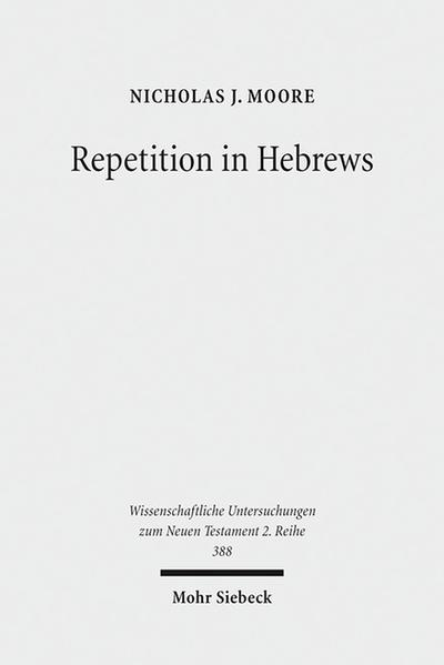 Repetition in Hebrews - Coverbild