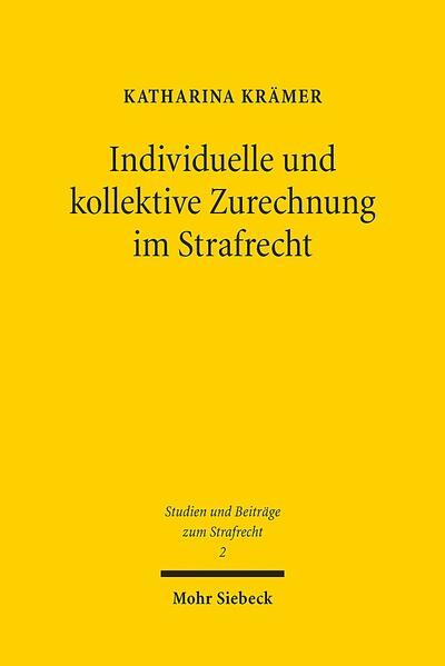 Individuelle und kollektive Zurechnung im Strafrecht - Coverbild
