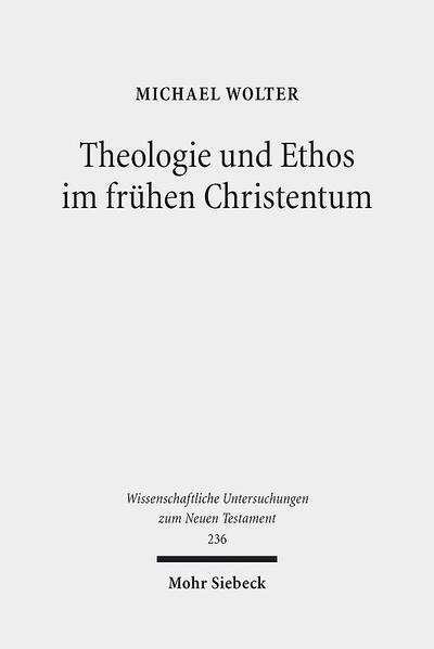 Theologie und Ethos im frühen Christentum - Coverbild