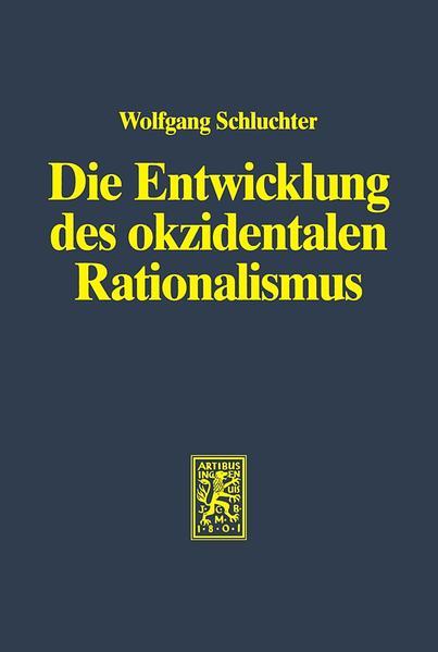Die Entwicklung des okzidentalen Rationalismus / Die Entwicklung des okzidentalen Rationalismus - Coverbild