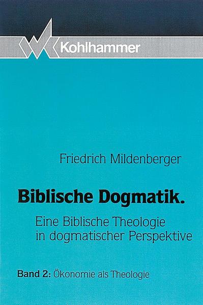 Biblische Dogmatik / Ökonomie als Theologie - Coverbild