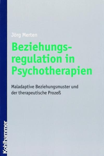Beziehungsregulation in Psychotherapien - Coverbild