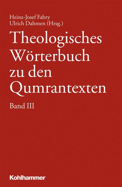 Theologisches Wörterbuch zu den Qumrantexten. Band 3 - Coverbild