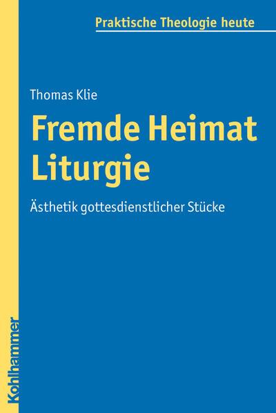 Fremde Heimat Liturgie - Coverbild
