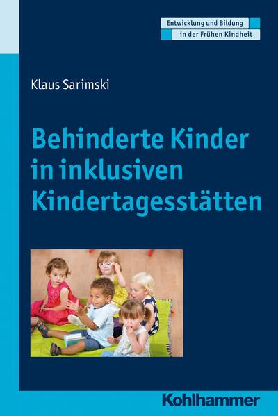 Behinderte Kinder in inklusiven Kindertagesstätten - Coverbild