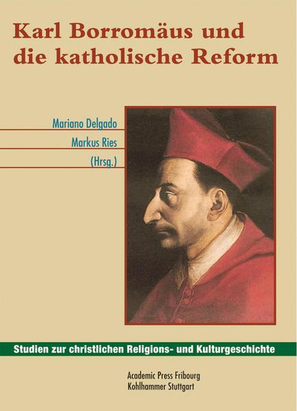 Karl Borromäus und die katholische Reform - Coverbild
