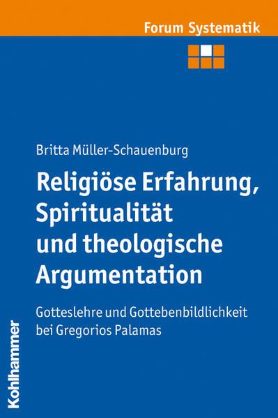 Religiöse Erfahrung, Spiritualität und theologische Argumentation - Coverbild