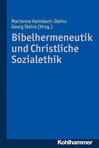 Bibelhermeneutik und Christliche Sozialethik - Coverbild