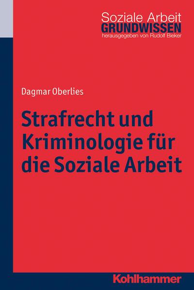 Strafrecht und Kriminologie für die Soziale Arbeit Epub Ebooks Herunterladen