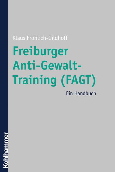 Freiburger Anti-Gewalt-Training (FAGT) - Coverbild