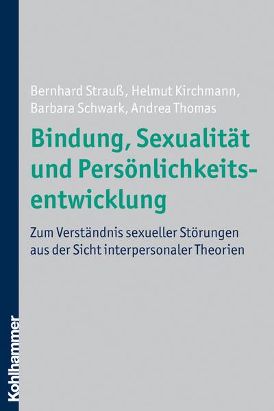 Bindung, Sexualität und Persönlichkeitsentwicklung - Coverbild