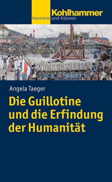Die Guillotine und die Erfindung der Humanität - Coverbild