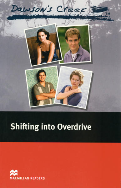 Dawson's Creek 3 / Dawson's Creek ™ Shifting into Overdrive - Coverbild
