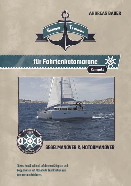 Skipper Training für Fahrtenkatamarane kompakt - Coverbild