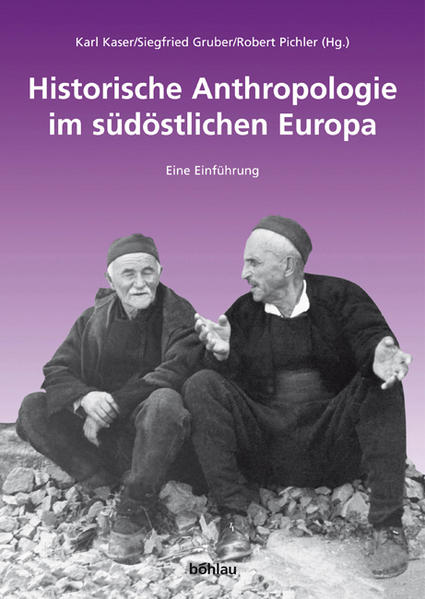 Historische Anthropologie im südöstlichen Europa - Coverbild