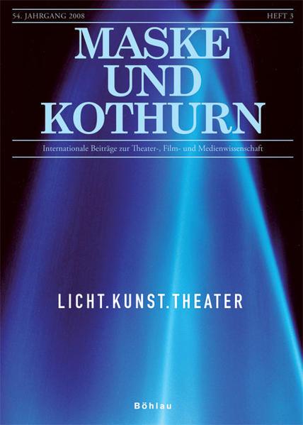 Maske und Kothurn 0025-4606 / Licht. Kunst. Theater - Coverbild