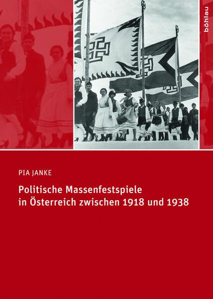 Politische Massenfestspiele in Österreich zwischen 1918 und 1938 - Coverbild
