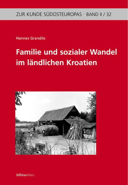 Familie und sozialer Wandel im ländlichen Kroatien - Coverbild