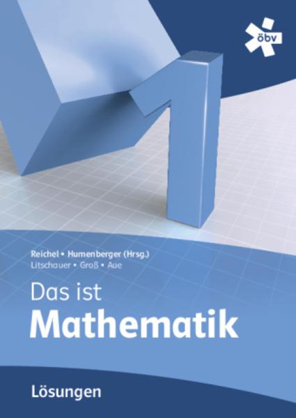 Reichel Das ist Mathematik 1, Lösungen - Coverbild