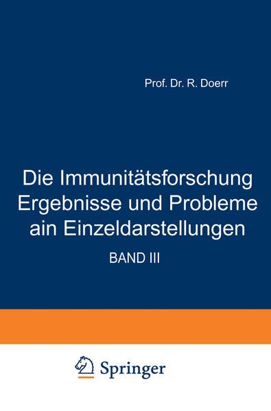 Die Immunitätsforschung Ergebnisse und Probleme in Einzeldarstellungen - Coverbild