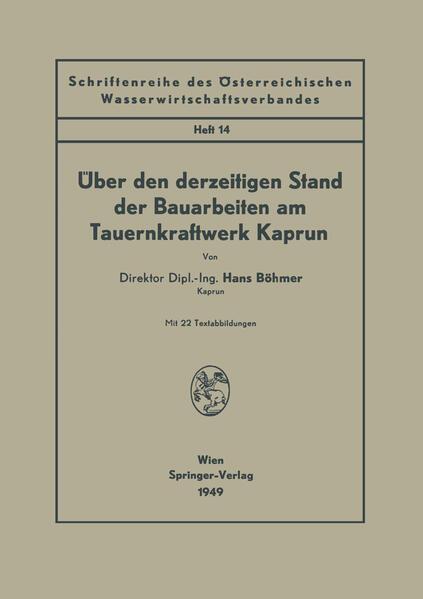 Über den derzeitigen Stand der Bauarbeiten am Tauernkraftwerk Kaprun - Coverbild
