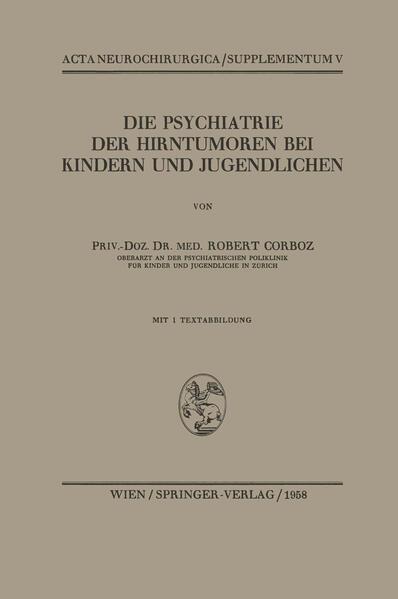 Die Psychiatrie der Hirntumoren bei Kindern und Jugendlichen - Coverbild