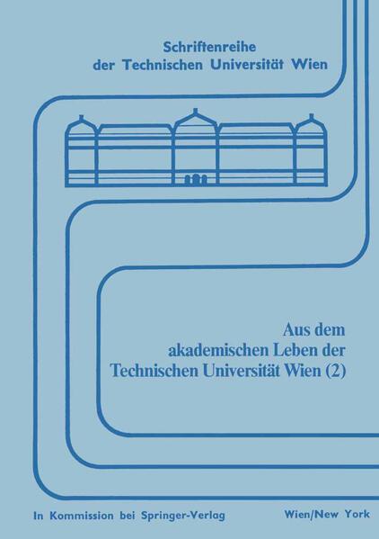 Aus dem akademischen Leben der Technischen Universität Wien (2) - Coverbild