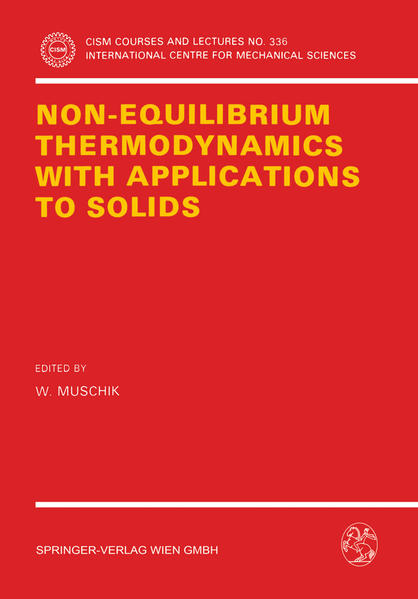 Non-Equilibrium Thermodynamics with Application to Solids - Coverbild