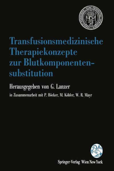 Transfusionsmedizinische Therapiekonzepte zur Blutkomponentensubstitution - Coverbild