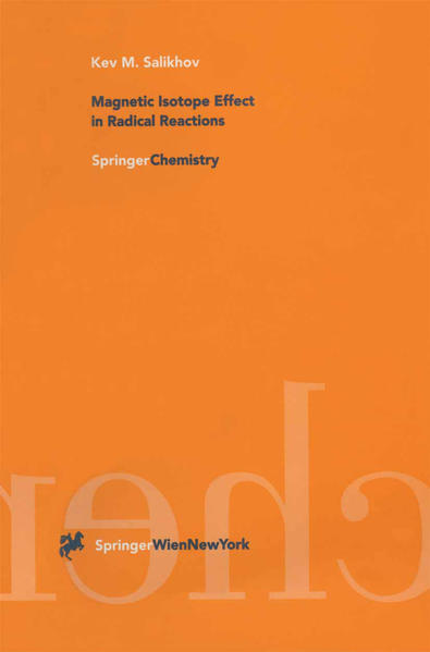 Magnetic Isotope Effect in Radical Reactions - Coverbild