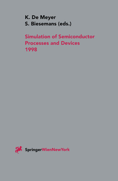 Simulation of Semiconductor Processes and Devices 1998 - Coverbild