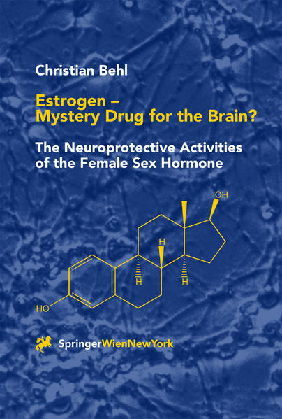 Estrogen — Mystery Drug for the Brain? - Coverbild