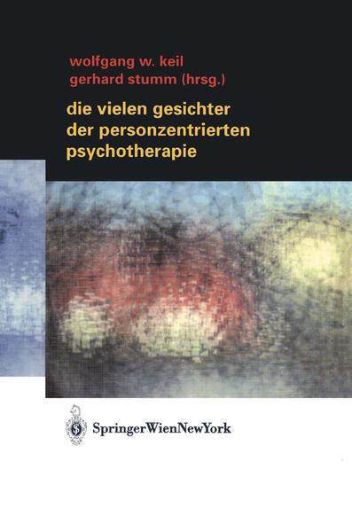 Die vielen Gesichter der Personzentrierten Psychotherapie - Coverbild