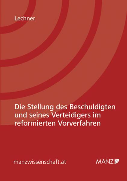 Die Stellung des Beschuldigten und seines Verteidigers im reformierten Vorverfahren - Coverbild