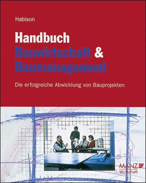 Handbuch Bauwirtschaft und Baumanagement inkl. 6. Erg.-Lfg. - Coverbild