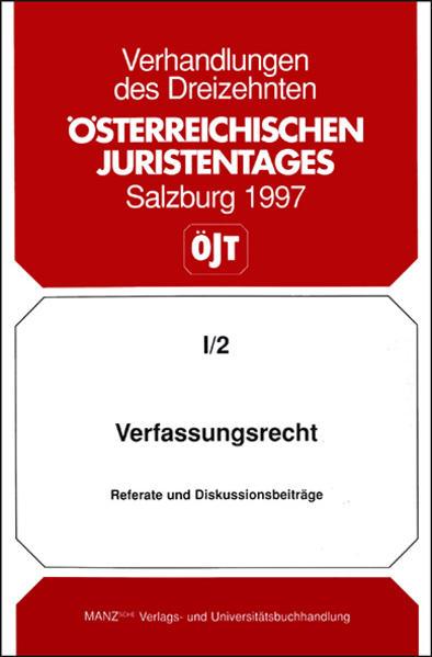 13. Österreichischer Juristentag 1997 Verfassungsrecht - Coverbild