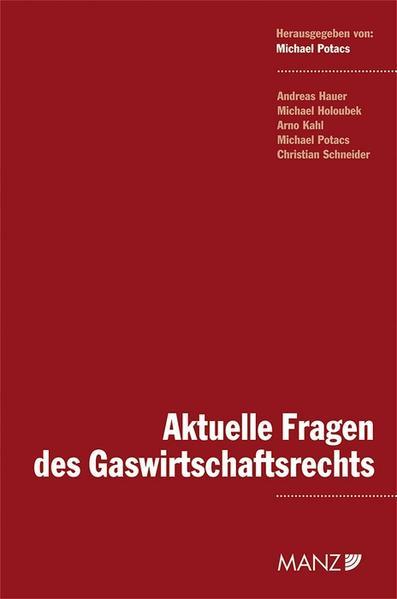 Aktuelle Fragen des Gaswirtschaftsrechts - Coverbild