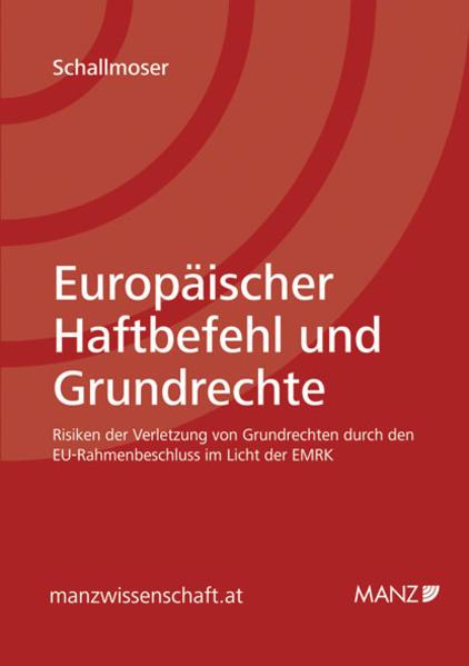 Europäischer Haftbefehl und Grundrechte - Coverbild